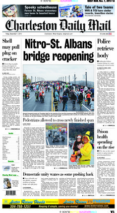 """On Friday's front, thousands of people came out Thursday night for a """"trunk or treat"""" event on the new Dick Henderson Memorial Bridge between Nitro and St. Albans. A ribbon-cutting ceremony for the finished span is planned for 11:30 a.m. Friday. Also, a body found in a shallow grave in Raleigh County is likely that of Kareem Hunter, the Kanawha County man who went missing several weeks ago, authorities said."""