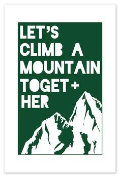 Let's Climb A Mountain