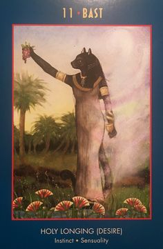"""February 06/2017 Daily Angel Oracle Card: Bast, from the Anubis Oracle Card deck, by Nicki Scully and Linda Star Wolf, Illustrated by Kris Waldherr Bast: """"Holy Longing, Desire, Instinct, Sensuality"""" &#8…"""