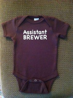 dd1fe57ec Assistant Brewer Brewer's Onesie Baby Infant Child Homebrew Home Brew  Homebrewer Brewing HomeBrewing Beer gift son father shower gift. $15.99,  via Etsy.