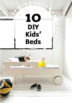 Get inspired by these 10 creative kids' beds, which you can make on your own with some paint and creativity. Break out the paint and plywood for some serious DIY'ing this weekend!
