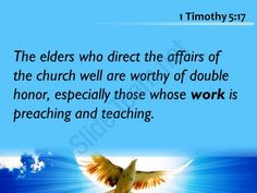 1 timothy 5 17 the church well are worthy powerpoint church sermon Slide03http://www.slideteam.net