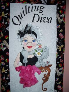 Quilting Diva - I just love it! sooo cute!