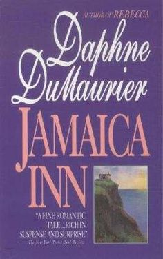 Featured in Oprah Mag - Jamaica Inn by Daphne Du Maurier. This 1936 Gothic has it all: haunting spirits, mysterious stangers, tempestuous relationships
