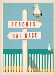 Fabulous poster from Anderson Design Group -CC Sign Post - The Coastal Collection is breezy, casual, whimsical and nostalgic. Inspired by vintage nautical travel posters, we've set out to create a collection of brand new designs that will make you as happy as if you were sitting on the coast. This sign post shows everyone how to get to the beach and get away from the rat race.
