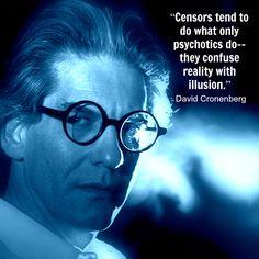 Film Director Quote - David Cronenberg - Movie Director Quote #davidcronenberg reidrosefelt.com