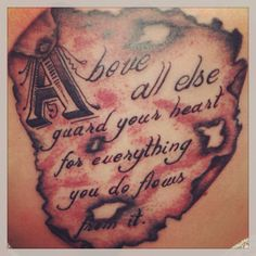 """Above all else guard your heart, for everything you do flows from it"" #proverbs 4:23 #tattoo #3rdone #guardheart #lovegod #thankhim #praisehim"