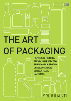 Gramedia Pustaka Utama - Akan terbit 6 November 2014: The Art of Packaging (Sri Julianti)
