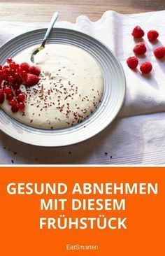 With this breakfast you lose weight healthy - Lose weight healthy with this breakfast eatsmarter.de Lose weight healthy with this breakfast eatsm - Diet And Nutrition, Nutrition Education, Nutrition Guide, Health Breakfast, Breakfast Healthy, Dessert Healthy, Healthy Food, Breakfast Ideas, Breakfast Dessert