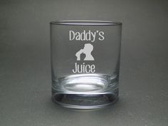 Daddy's Juice Whisky Glass - Dad Tumbler