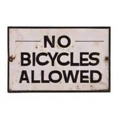 """early c. 1930's hand painted single-sided die cut steel """"no bicycles allowed"""" city sidewalk sign - city of chicago streets & sanitation  UR #: UR-7252-10"""