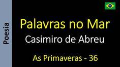 Casimiro de Abreu - 36 - Palavras no Mar