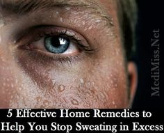 5 Effective Home Remedies to Help You Stop Sweating in Excess ~ MediMiss