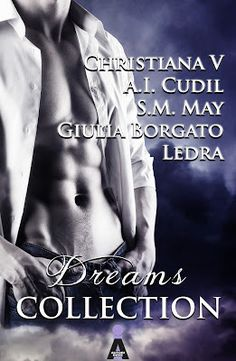 #DreamsCollection  #selfpublishing  #romance #antologia  Sognando tra le Righe: DREAMS COLLECTION  A.A.V.V. Recensione