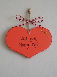 """Red painted heart plaque """"Will you marry me""""  Unique marriage proposal"""