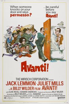 Avanti! (1972). A successful businessman goes to Italy to arrange for the return of his tycoon-father's body only to discover dad died with his mistress of long standing.