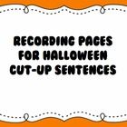 Here are the recording sheets to go with my Halloween cut-up sentences.  The students put the sentences in the correct order in the boxes on the to...