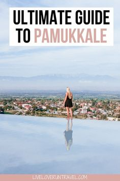 The Ultimate Guide to Visiting Pamukkale's Thermal Pools Everything you need to know about visiting Pamukkale in one day including opening times, costs, and where to go for the best photos. Europe Destinations, Europe Travel Tips, European Travel, Asia Travel, Travel Guides, Travel Packing, Pamukkale, Turkey Hotels, Thermal Pool