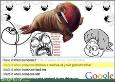 i hate it when... (google search)   Meme Comics