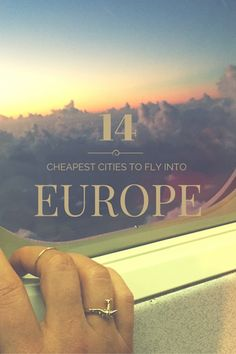 The Cheapest Cities in Europe to Fly Into | WORLD OF WANDERLUST | Bloglovin'