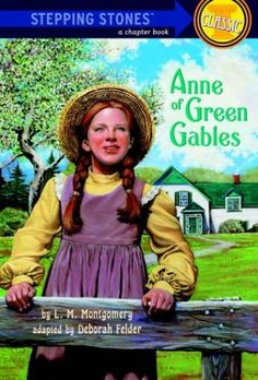 Anne of Green Gables (A Stepping Stone Book(TM)) by L.M. ... https://www.amazon.com/dp/0679854673/ref=cm_sw_r_pi_dp_x_brtCyb07GM6HQ