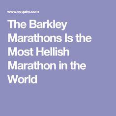 The Barkley Marathons Is the Most Hellish Marathon in the World