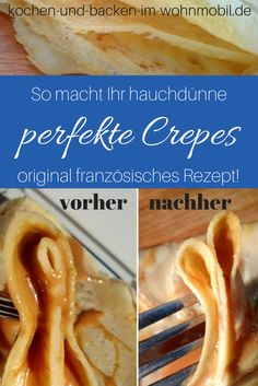 Original French crepes from the mobile home kitchen - Secret recipe from a French for wafer-thin crepes. Original recipe for crepes like in France! French Crepes, Hot Dog Recipes, Crepe Recipes, Secret Recipe, Mole, International Recipes, Original Recipe, Macaroni And Cheese, Good Food