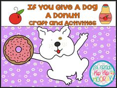 if you give a dog a donut laura numeroff pinterest donuts and laura numeroff. Black Bedroom Furniture Sets. Home Design Ideas