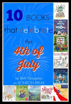 10 Books to Celebrate the of July – BonBon Break 10 Books to Celebrate the of July Reading Buddies, Kids Reading, Preschool Books, Book Activities, Book Suggestions, Book Recommendations, Holiday Crafts For Kids, Children's Picture Books, Books For Teens