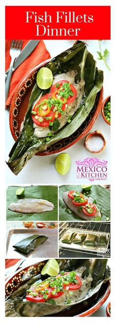 Fish fillets dinner │The banana leaves give the fish a very herbal taste; I hope you can find it in your local stores. #mexicanrecipes #mexicancuisine #mexicanfood #fish