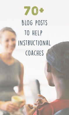 Teachstone's Coaching Tips blogs cover all sorts of topics for instructional coaches.