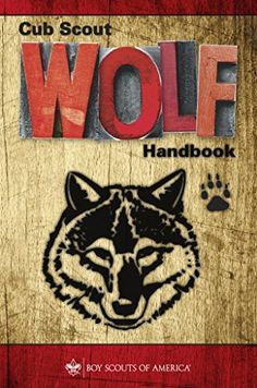 KINDLE - Cub Scout Wolf Handbook by Boy Scouts of America