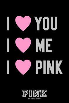 I love Victoria Secret and PINK!
