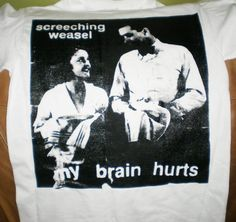 Screeching Weasel - 'My Brain Hurts' T-shirt (punk oi kbd pop punk nofx music)  #Gildan #GraphicTee