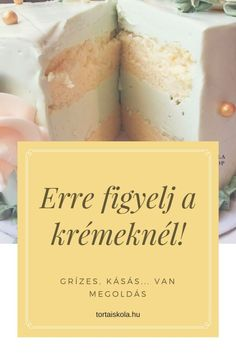 A tortakrémeknél ERRE NAGYON FIGYELJ! – Tortaiskola Smoothie Fruit, Hungarian Recipes, Hungarian Food, Dessert Decoration, No Bake Desserts, Recipe Collection, Cake Cookies, How To Make Cake, Cake Decorating