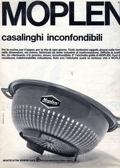Ma signora guardi ben.... che sia fatto di Moplen 80s Ads, Old Advertisements, Advertising, Vintage Italian, Vintage Ads, Vintage Posters, Nostalgia, Illustration Story, Old Commercials