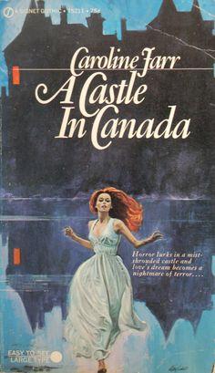 Caroline Farr: A Castle in Canada