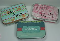 Maybe a use for all the Altoid tins that I've been collecting? tooth tins - tooth fairy