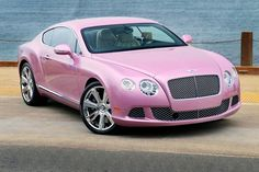 Bentley Continental GT PINK ☆ YES PLEASE!!!