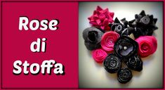 Rose di stoffa ft. Fantasvale ( Fabric roses) -Arte per Te