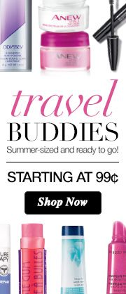 Avon's Travel Buddies starting at 99 cents. Order here: www.youravon.com/mhamilton39. Register your email with me and get 10% off your next purchase plus other great offer's. Thanks and Happy Shopping!