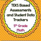 Grade 5 TEKS Based Assessments and Student Data Graphs $