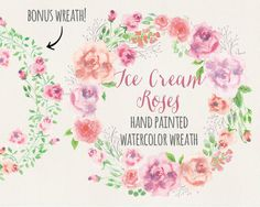 Watercolor floral wreath: hand painted ice cream-colored roses; bonus wreath; wedding clip art; watercolor clip art - digital download by LollysLaneShoppe on Etsy