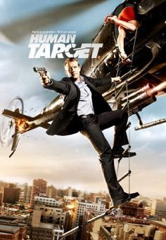 Human Target - I loved this show. It reminded me of the great 80's shows like Magnum PI.