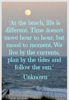 So true. Ocean time is the best time.