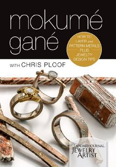 Amazon.com: Mokume Gane: How to Layer and Pattern Metals, Plus ...