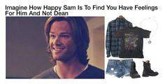 """""""Imagine How Happy Sam Is To Find You Have Feelings For Him And Not Dean"""" by alyssaclair-winchester ❤ liked on Polyvore featuring RVCA, imagine, supernatural and samwinchester"""