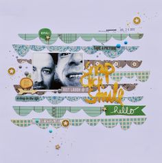 #papercraft #Scrapbook #layout.  My world, my love, my life ...