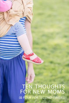"""Infancy. Again. """"Ten thoughts for new moms"""" - Hither & Thither"""