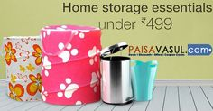 Amazon Offers: Home storage Essentials Under At Rs.499.   http://www.paisavasul.com/code/amazon-offers-home-storage-essentials-under-at-rs-499